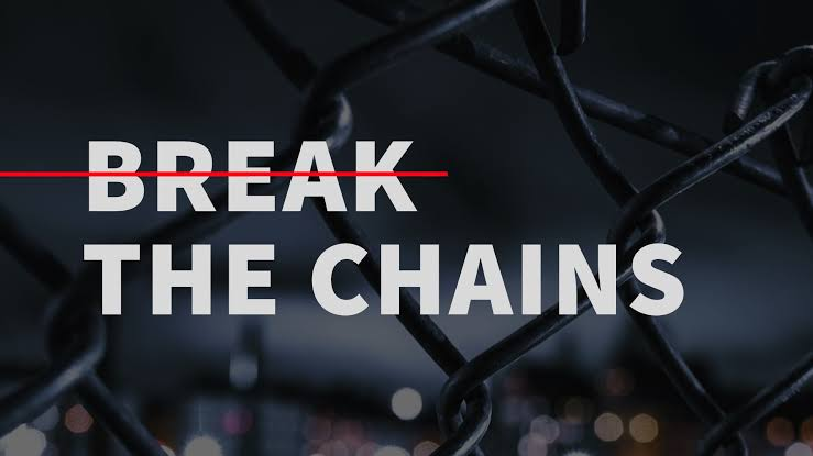 3 Reasons Why You End Up In Chains When You Refuse ToChange